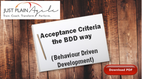 User Story Primer at Business Analysis Summit Southern Africa (BASSA) 2014 (Antoinette Coetzee) - linked to downloadable PDF on Acceptance Criteria the BDD way (Behaviour Driven Development)