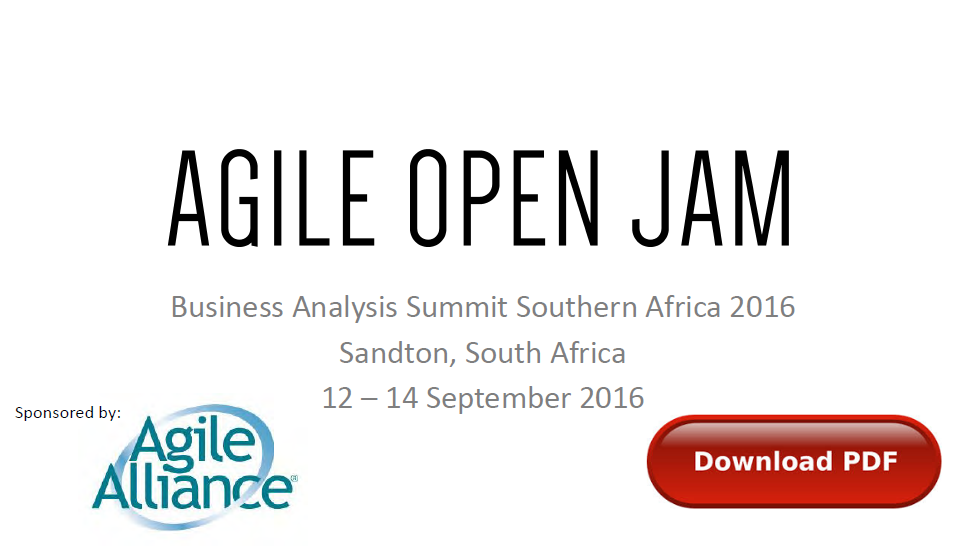 Agile Open Jam at Business Analysis Summit Southern Africa (BASSA) 2016 - link to downloadable PDF