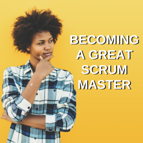 Becoming a great scrum master teaching